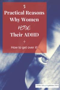 5 practical reasons why women hide their ADHD