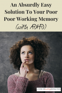 poor working memory ADHD