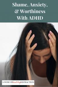 Shame, Anxiety ADHD