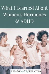 women's hormones and adhd