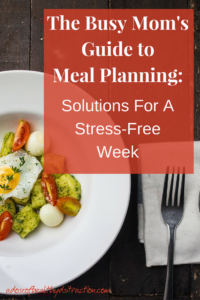 The buys mom's guide to meal planning