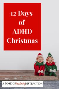 12 days of ADHD Christmas