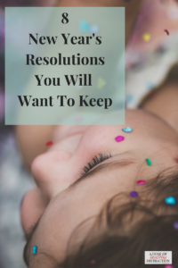 New Year's Resolutions You will want to keep