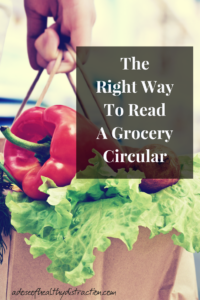The right way to read a grocery circular