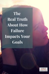how failure impacts your goals