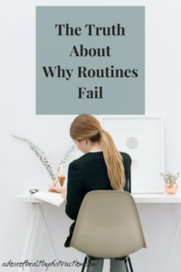 The truth about why routines fail