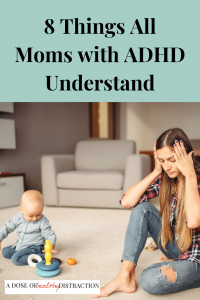 Moms with ADHD