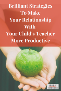 Brilliant strategies to make your relationship with your child's teacher more productive