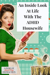 ADHD housewife