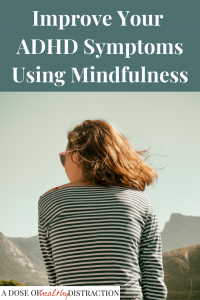ADHD and mindfulness
