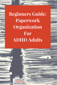 Paperwork organization for ADHD adults