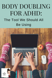 body doubling for ADHD