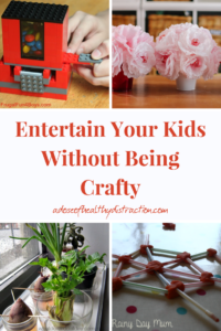 entertain your kids this summer without being crafty
