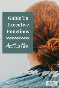 guide to executive functions activation