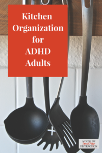 kitchen organization ADHD adults