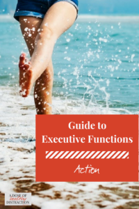 your guide to executive functions action