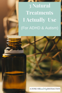 natural treatment for ADHD and Autism