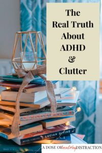 ADHD and clutter