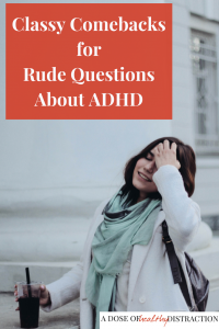 Rude questions about ADHD