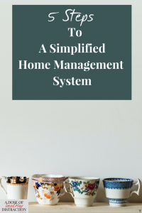 5 steps to a simplified home management system