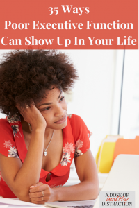 how poor executive function can show up in your life