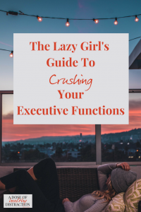 guide to crushing your executive functions