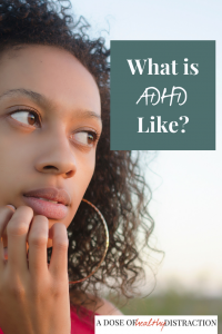 What does ADHD feel like?