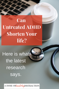 Untreated ADHD shortens your life
