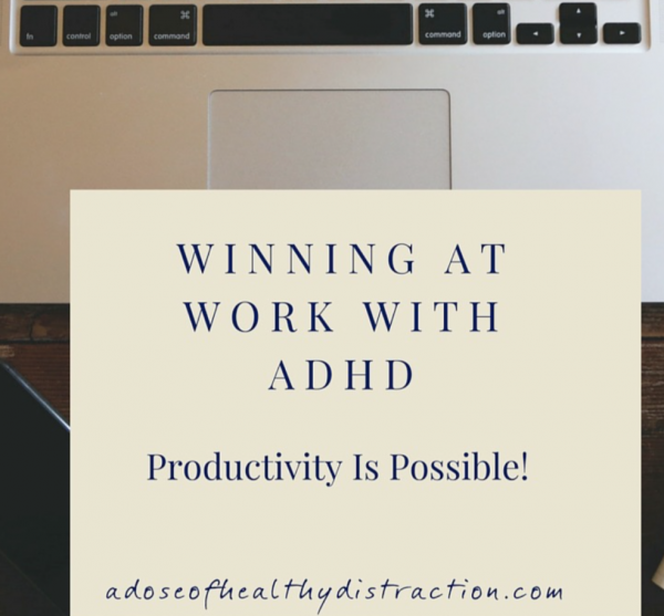 managing ADHD at work