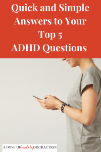 ADHD Questions answered