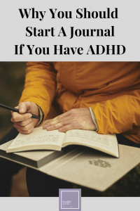 Start a journal if you have ADHD