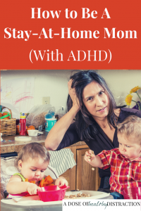 stay-at-home-mom with adhd