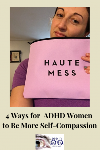 ADHD women and self-compassion