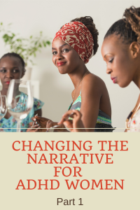 ADHD women talking together changing the narrative